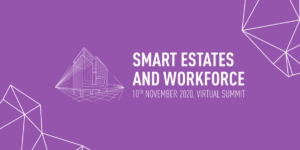 Smart Estates and Workforce Summit